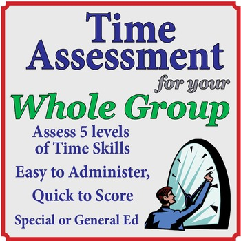 Time Assessment for Whole Group