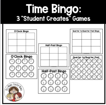 "Time Bingo: 3 ""Student Creates"" Games to Teach Telling Time"