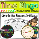 Time Bingo- Telling Time to the Nearest 5- Minute Interval!