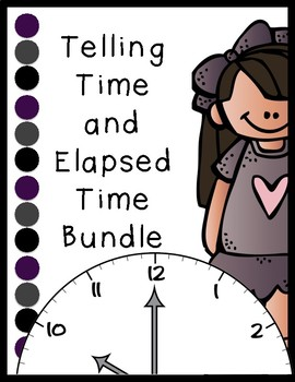 Time Bundle: Pre-test, Telling Time Activity, Elapsed Time