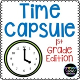 Time Capsule - 1st Grade Edition