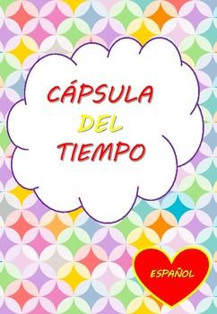 Time Capsule 1st grade Spanish/ Capsula del Tiempo 1 grado