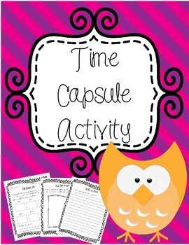 Time Capsule Activity - Beginning and End of the Year