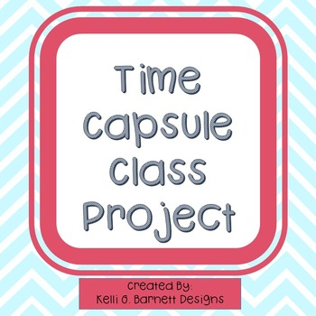 Time Capsule Class Project to Begin the Year