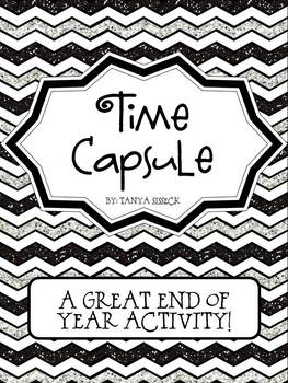 Time Capsule End of Year Unit With Literacy Activities