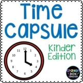 Time Capsule - Kindergarten Edition