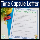 Time Capsule Letter: Letter to Future Self: Beginning or End of Year Activity!