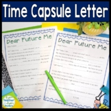 Time Capsule Letter: Letter to Future Self: Beginning or E
