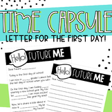 Time Capsule -  Letter to Future Self - First Day of School