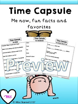 Time Capsule - Me now, fun facts and favorites