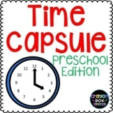 Time Capsule - Preschool Edition