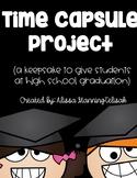 Time Capsule Project (A High School Graduation Keepsake)