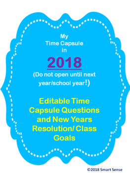 EDITABLE Time Capsule Questions with New Years Resolutions/ Class Goals