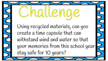 Time Capsule STEAM Challenge- End of the Year Activity!