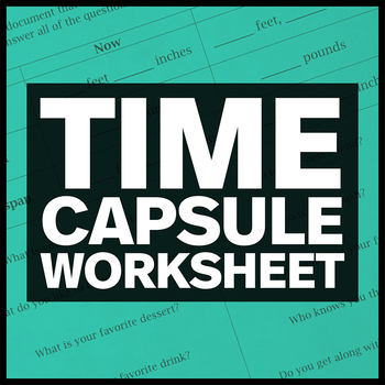 Time Capsule Worksheet Editable By Amy Harrison Tpt