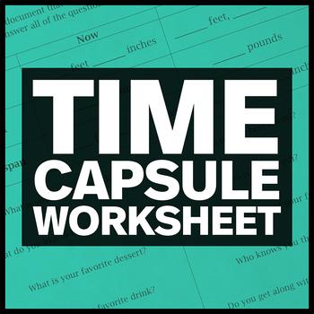 Time Capsule Worksheet (EDITABLE!)
