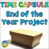 Time Capsule End of the Year Project