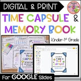 Time Capsule for Kindergarten & 1st Grade - Beginning & End of the Year Activity