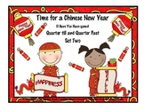 Time: Chinese New Year! ( Qrt. Till  and Qrt. Pass the hour) Game Two