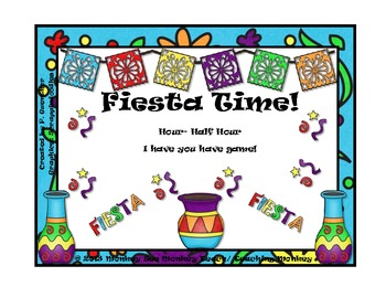 Time: Cinco De Mayo Fiesta Time 1(Hour and Half Hour)