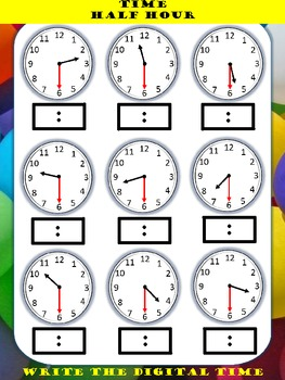Time Clocks Half Hour write the digital or draw the hands
