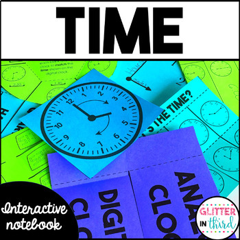 Telling Time - Math Interactive Notebook