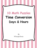 Time Conversion: Days & Hours - 10 Math Puzzles