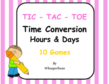 Time Conversion: Days & Hours Tic-Tac-Toe