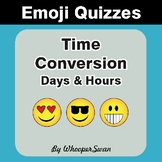 Time Conversion Emoji Quiz (Hours & Days)