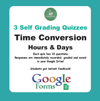 Time Conversion: Hours & Days - Quiz with Google Forms
