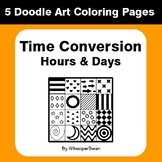 Time Conversion: Hours & Days - Coloring Pages | Doodle Art Math