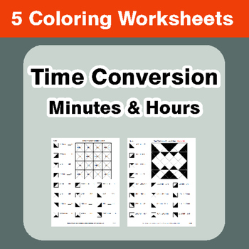 Time Conversion: Minutes & Hours - Coloring Worksheets
