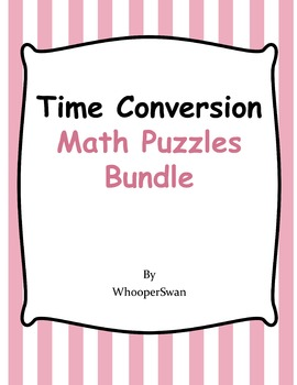 Time Conversion Puzzles Bundle