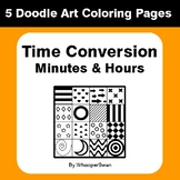 Time Conversion: Minutes & Hours - Coloring Pages | Doodle