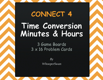 Time Conversion: Minutes & Hours - Connect 4 Game