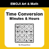 Time Conversion: Minutes & Hours - Emoji Art & Math - Draw