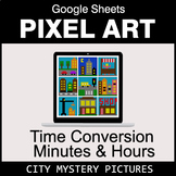 Time Conversion: Minutes & Hours - Google Sheets Pixel Art - City