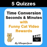 Time Conversion (Minutes & Seconds) Quizzes with Funny Cat