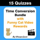 Time Conversion Quiz with Funny Cat Video Rewards [Bundle]