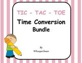 Time Conversion Tic-Tac-Toe Bundle