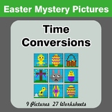 Time Conversions: Hours, Minutes & Seconds - Easter Math Mystery Pictures
