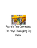 Time Conversions with Macy's Thanksgiving Day Parade