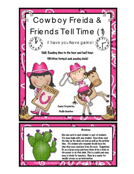 Time: Cowgirl Freida and Friends Hour and Half Hour Game One