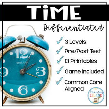 Time DIFFERENTIATED Leveled Printables
