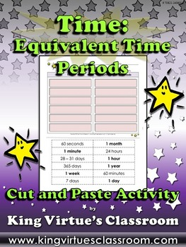 Time: Equivalent Time Periods Cut and Paste Activity - Measurement