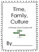 Time, Family, Culture- A Primary Social Studies Unit!