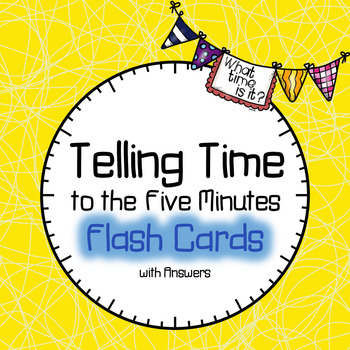 Time Flash Cards to the Five Minutes
