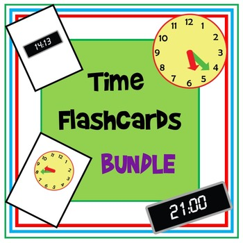 Time Flashcard BUNDLE - O'Clock, Half Past, Minutes and 24 Hour Time.