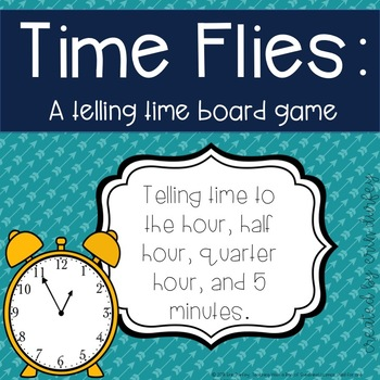 Time Flies: A Telling Time Board Game