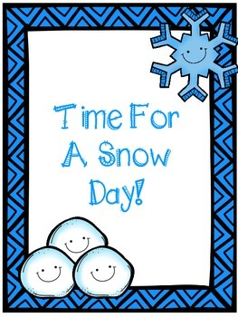 Time For A Snow Day